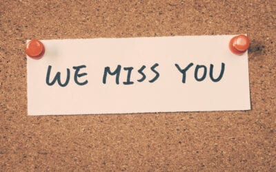 A Special Message For Our Customers: We Miss You!